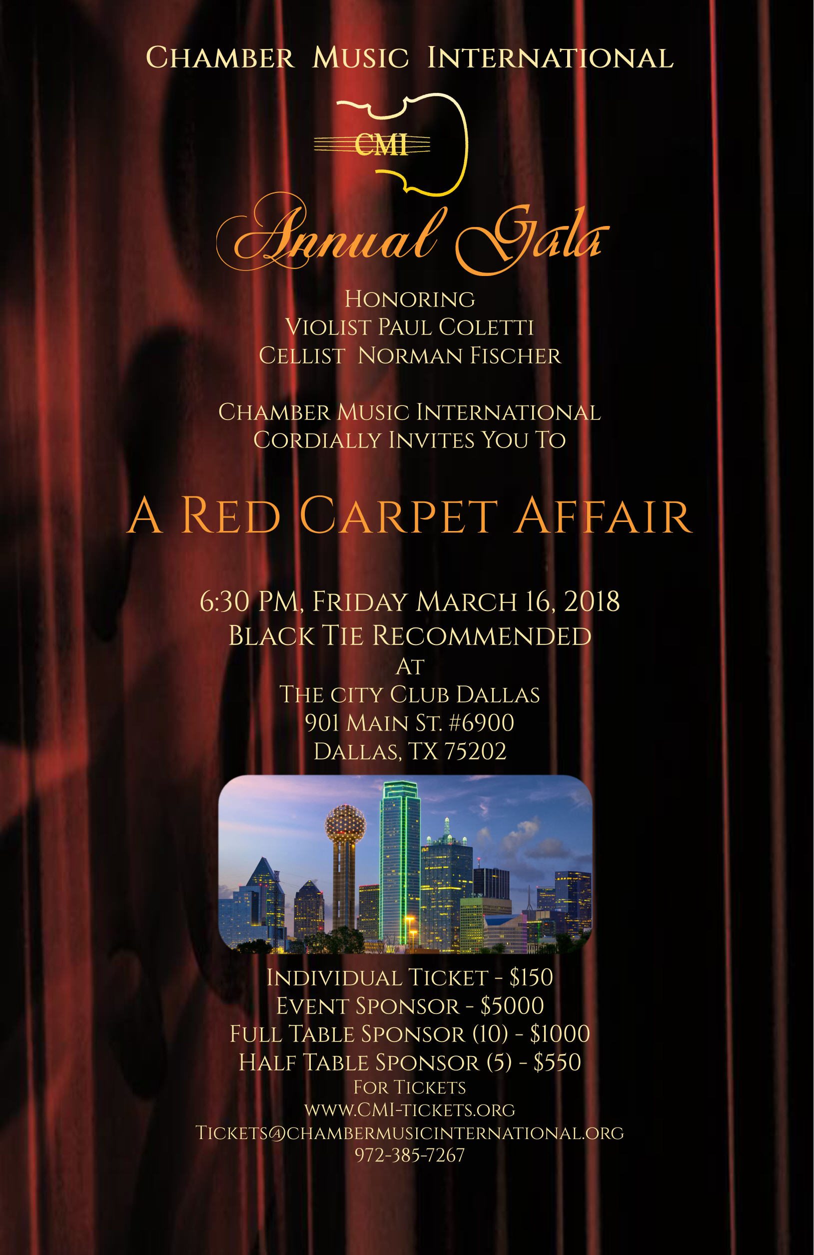Join us for our 32nd Annual Gala 'A Red Carpet Affair' benefiting CMI's 2018-2019 Concert Season!  To purchase tickets, please click on the links below or call 972-385-7267