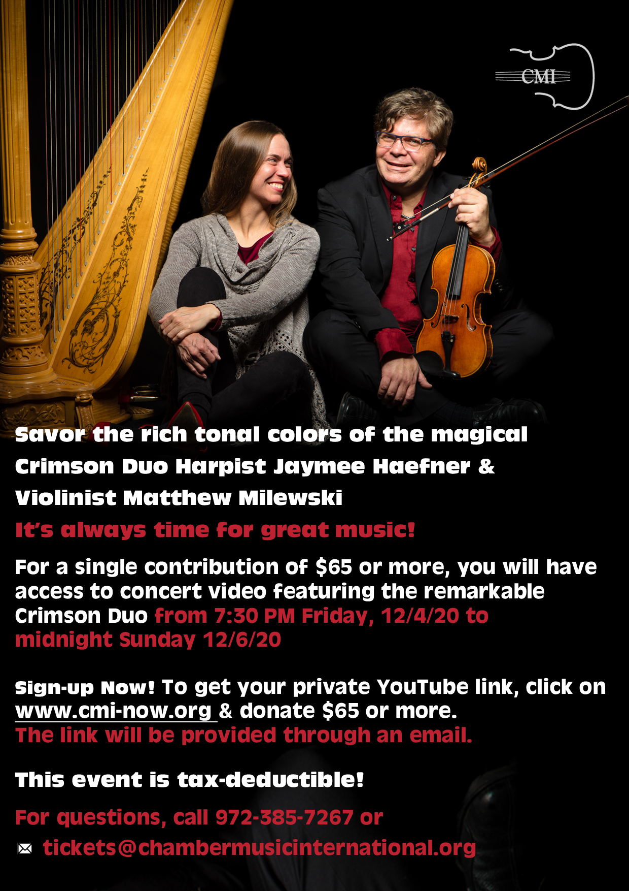 CMI Presents The Crimson Duo Virtual Special Event!  To purchase tickets and receive a link to the virtual event, please click on the links below or call 972-385-7267