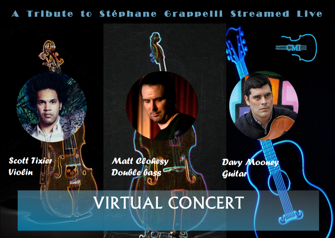CMI Presents 2020-2021 Season, Virtual Concert #1! Jan 30, 2021 - A Tribute to Stephane Grappelli - To purchase tickets and receive a link to the virtual event, please click on the links below or call 972-385-7267