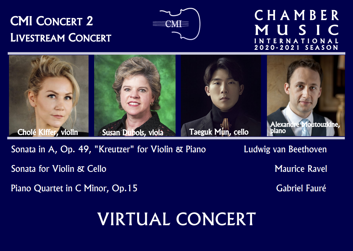CMI Presents 2020-2021 Season, Virtual Concert #2! Feb 27, 2021 - A Journey through Germany and France - To purchase tickets and receive a link to the virtual event, please click on the links below or call 972-385-7267